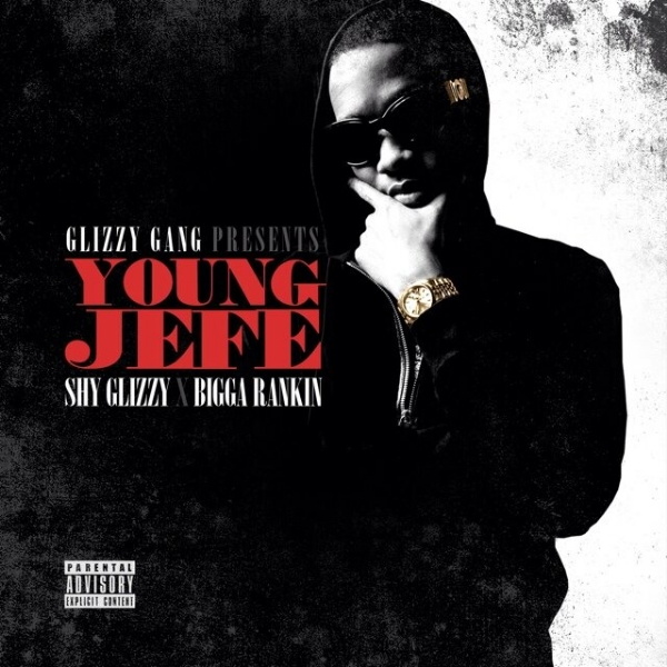 Hip Hop Mixtape Reviews: Shy Glizzy/Bigga Rankin- Young Jefe