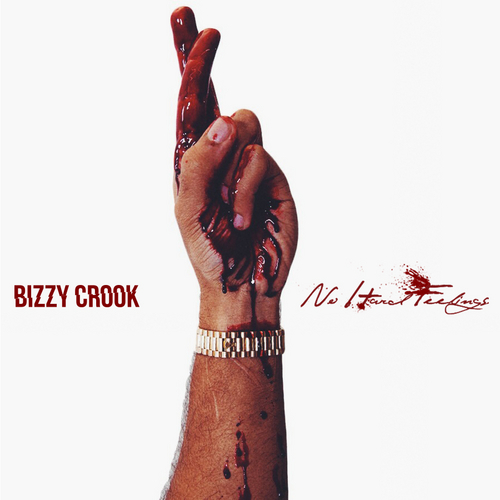 Bizzy_Crook_No_Hard_Feelings-front-large