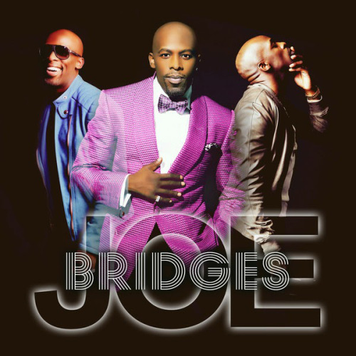 Joe - Bridges Album Download