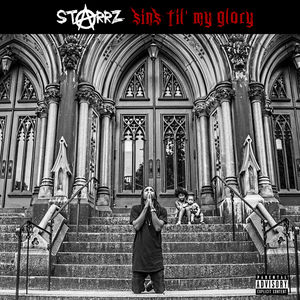 Hip Hop Mixtape Reviews: Starrz- Sins Till My Glory