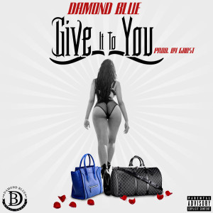 damondblue-give-it-to-you