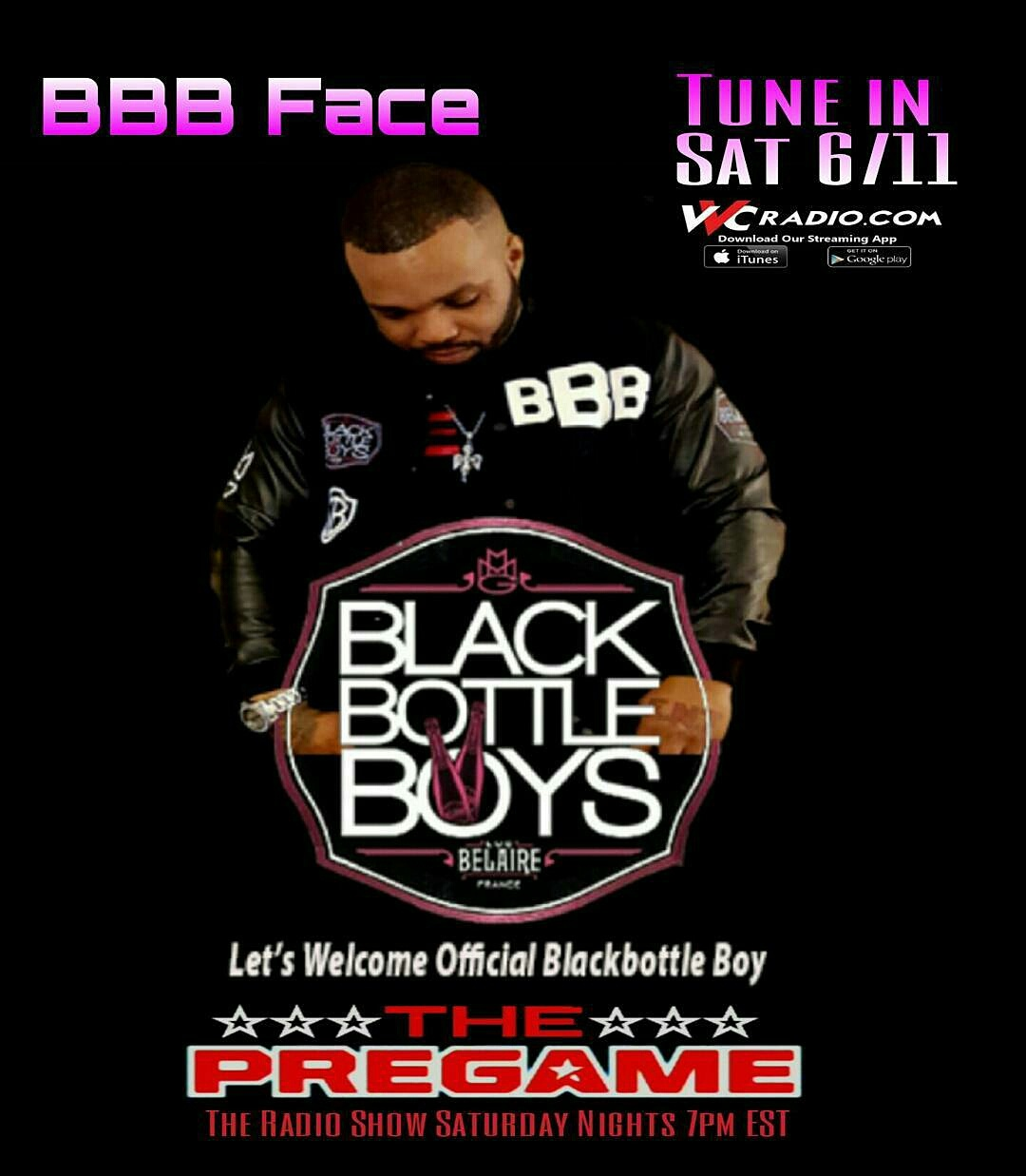 The PreGame Radio Show: 6/11/16 – Face of Black Bottle Boys