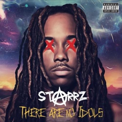 Starrz- There Are No Idols (mixtape)