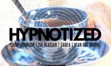 Chop Johnson- Hypnotized (Official Video)