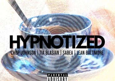 chop johnson- hypnotized