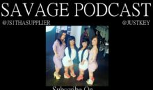 Savage Podcast: Would You F**k A Midget?
