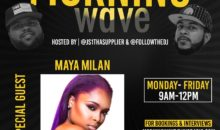 Morning Wave: Maya Milan