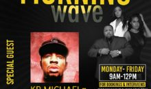 Morning Wave: KB Michaels