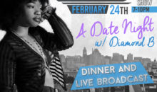 A Date Night With Diamond B Fraiser
