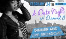 A Date Night With Diamond B Fraiser