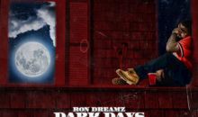 "Ron Dreamz- ""Dark Days Bright Nights"" (mixtape)"