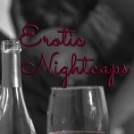Group logo of Erotic Nightcaps